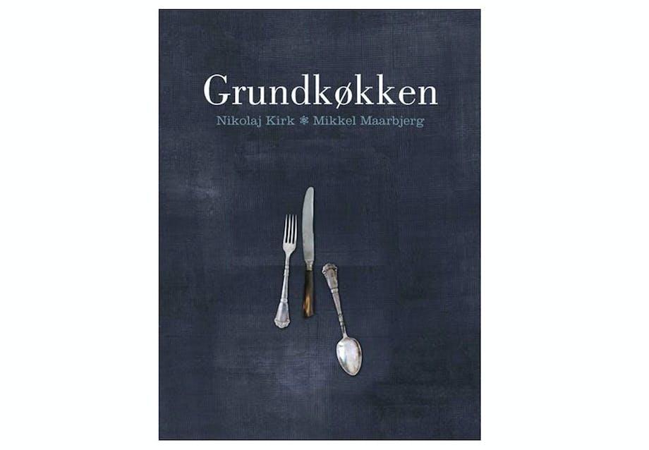 Grundkøkken af Nikolaj Kirk & Mikkel Maarbjerg