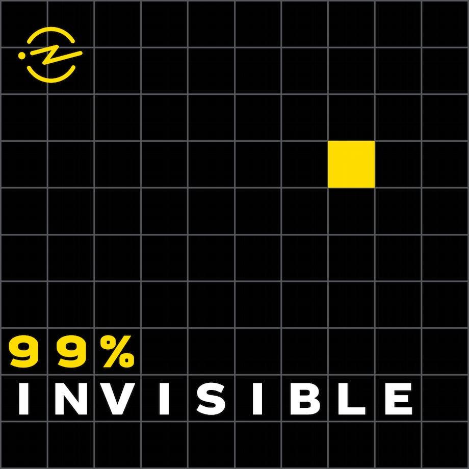 99 invisible podcast design arkitektur