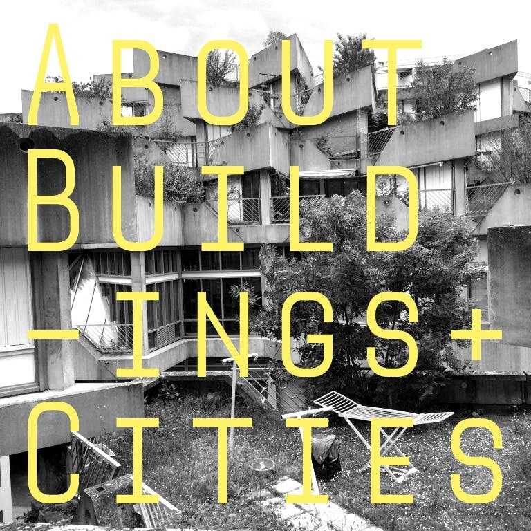 about buildings and cities podcast